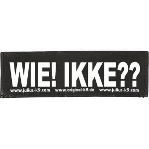Julius-K9 tekstlabel Wie! Ikke?? 16 x 5 cm